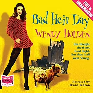 Bad Heir Day | [Wendy Holden]