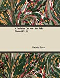 img - for 9 Pr??ludes Op.103 - For Solo Piano (1910) by Gabriel Faur?? (2013-01-09) book / textbook / text book