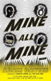 Mine All Mine