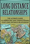 Long Distance Relationships: The Ulti...