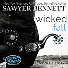 Wicked Fall: The Wicked Horse Series, Book 1 Audiobook by Sawyer Bennett Narrated by Kirsten Leigh, Lee Samuels