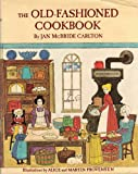 img - for The Old-Fashioned Cookbook book / textbook / text book