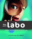 echange, troc Coll Sedrap/Averbode - Mon Petit Labo 8-10 ans: éveil scientifique