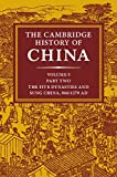 Cambridge History of China, Vol  5 Part 2 The Five Dynasties and Sung China, 960-1279 AD (The Cambridge History of China)
