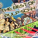 The Best of Pulp Sci-Fi: Volume 1, 1952-1955 (       UNABRIDGED) by Brian Killavey (editor) Narrated by Jim Roberts