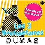 Les 3 mousquetaires: Explication de texte (Collection Facile à Lire) | Alexandre Dumas,René Bougival