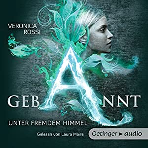 Gebannt: Unter fremdem Himmel (Aria & Perry 1) Hörbuch