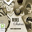 Rebel Sisters Audiobook by Marita Conlon-McKenna Narrated by Nicola Taggart