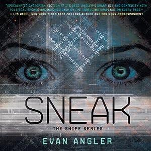 Sneak: Swipe, Book 2   [Evan Angler]
