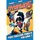 Dynamo 5 Volume 1: Post-Nuclear Family (v. 1)