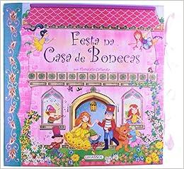 Festa Na Casa De Bonecas - Livro Pop-Up (Em Portuguese do Brasil