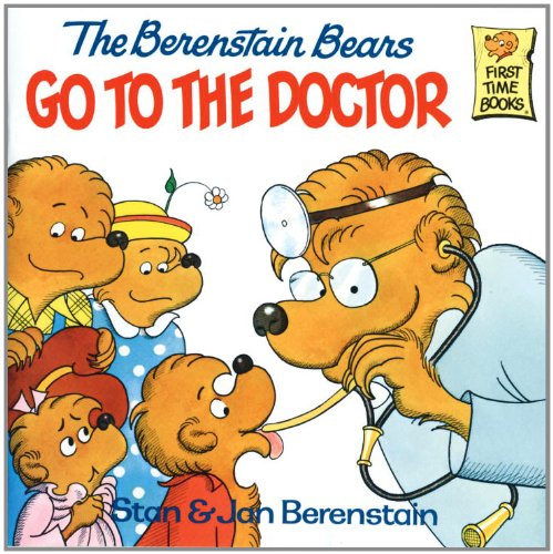 The Berenstain Bears Go to the Doctor (First Time Books(R)) (Doctor Bear compare prices)