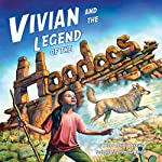 Vivian and the Legend of the Hoodoos | Terry Catasús Jennings