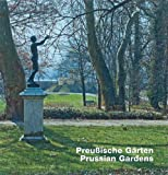 img - for Preussische G rten / Prussian Gardens book / textbook / text book