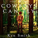 Cowboys Can Fly Audiobook by Ken Smith Narrated by Ian James