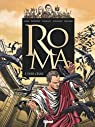 Roma Tome 3 : Tuer C�sar par Boisserie