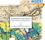 Mapping Detroit: Land, Community, and...