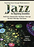 img - for Teaching Music through Performance in Jazz for Beginning Ensembles book / textbook / text book