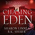Chasing Eden: Eden Thrillers (       UNABRIDGED) by B.K. Sherer, Sharon Linnea Narrated by Kristina Fuller Yuen