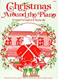 img - for GP337 - Christmas Around the Piano - Rocherolle book / textbook / text book