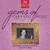 Gems Of Carnatic Music - Live In Concert 2006 - Kadri Gopalnath