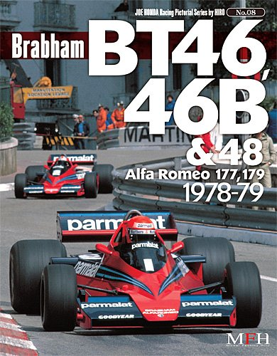 Brabham BT46,46B&48 Alfa Romeo 177,179 1978-79(Joe Honda racing Pictorial series by HIRO NO.8)