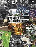 L'Afrique et la plan�te Football