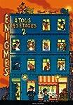 ENIGMES A TOUS LES ETAGES, TOME 2
