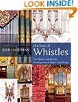 The Box of Whistles: Organ Case Desig...