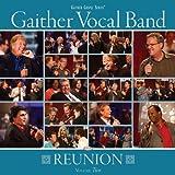echange, troc Gaither Vocal Band - Reunion 2