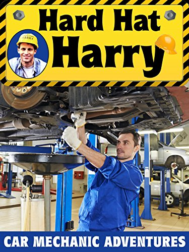Hard Hat Harry: Car Mechanic Adventures