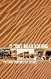 img - for It Don't Mean Nothing by Stoddard, Jack C. (2005) Paperback book / textbook / text book