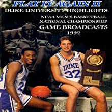 Play It Again II!: Duke University's 1992 NCAA Men's Basketball National Championship Run  by Bob Harris, Mike Waters Narrated by Bob Harris, Mike Waters
