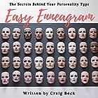 Easy Enneagram: The Secrets Behind Your Personality Type Hörbuch von Craig Beck Gesprochen von: Craig Beck