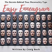 Easy Enneagram: The Secrets Behind Your Personality Type | Livre audio Auteur(s) : Craig Beck Narrateur(s) : Craig Beck