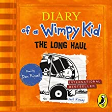 The Long Haul (Diary of a Wimpy Kid book 9) (       UNABRIDGED) by Jeff Kinney Narrated by Dan Russell
