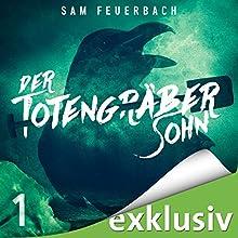 Der Totengräbersohn 1 Hörbuch von Sam Feuerbach Gesprochen von: Robert Frank