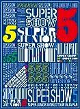SUPER JUNIOR WORLD TOUR SUPER SHOW5 in JAPAN SUPER JUNIOR