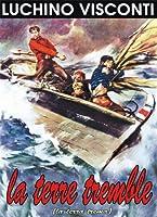 Visconti : La Terre tremble - La terra trema