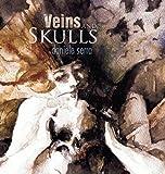 Veins and Skulls