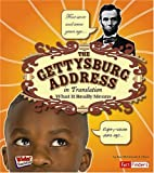 The Gettysburg Address in Translation: What It Really Means (Kids' Translations)