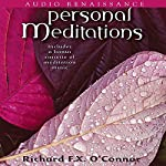 Personal Meditations | Richard F.X. O'Connor