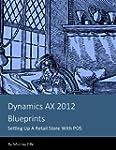 Dynamics AX 2012 Blueprints: Setting...