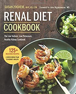 Book Cover: Renal Diet Cookbook: The Low Sodium, Low Potassium, Healthy Kidney Cookbook