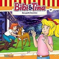 Das große Unwetter (Bibi und Tina 87) Hörbuch