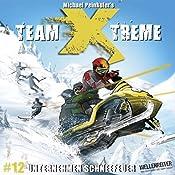Unternehmen Schneefeuer (Team X-Treme 12) | Michael Peinkofer