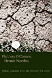 Image of Flannery O'Connor, Hermit Novelist: With a New Preface by the Author