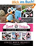 Sweet & Unique Cupcake Toppers: Over...