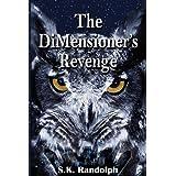The DiMensioner's Revenge