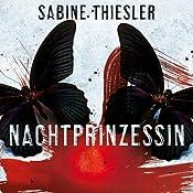 Nachtprinzessin | Sabine Thiesler